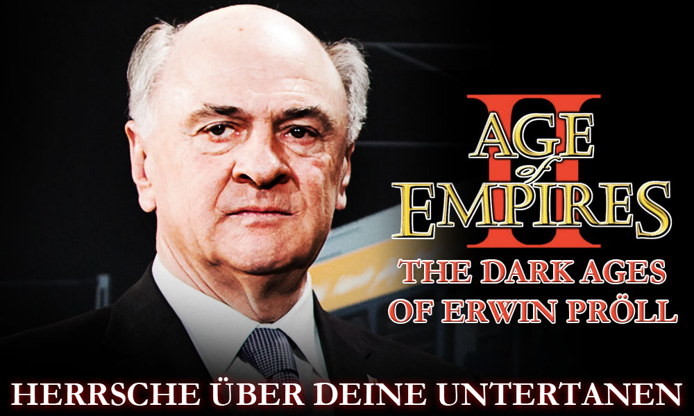 Age of Empires II – The Dark Ages of Erwin Pröll