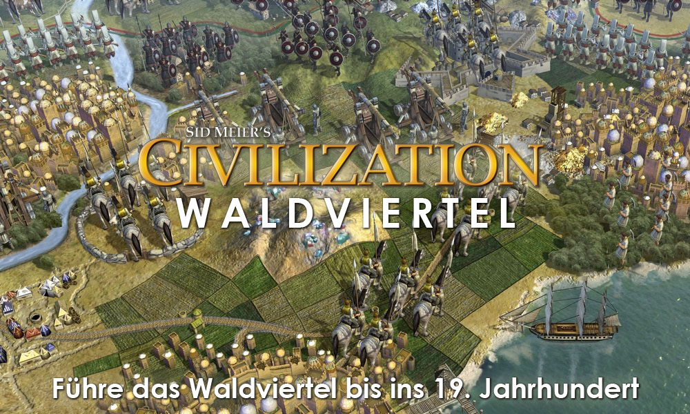 Civilization: Waldviertel