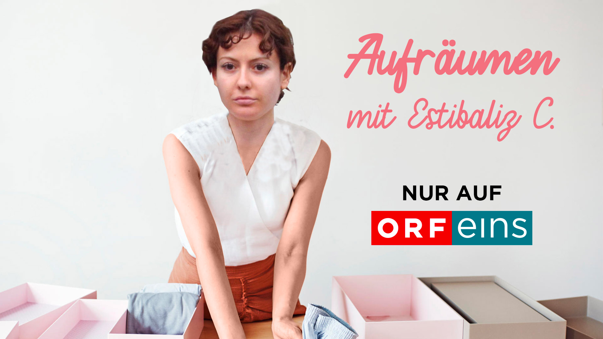 vorbild marie kondo orf startet neue serie aufr umen mit estibaliz c. Black Bedroom Furniture Sets. Home Design Ideas
