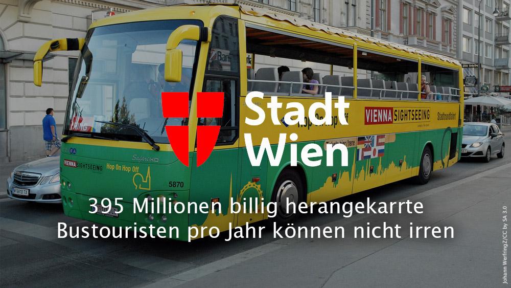 396 Millionen billig herangekarrte Bustouristen pro Jahr können nicht irren
