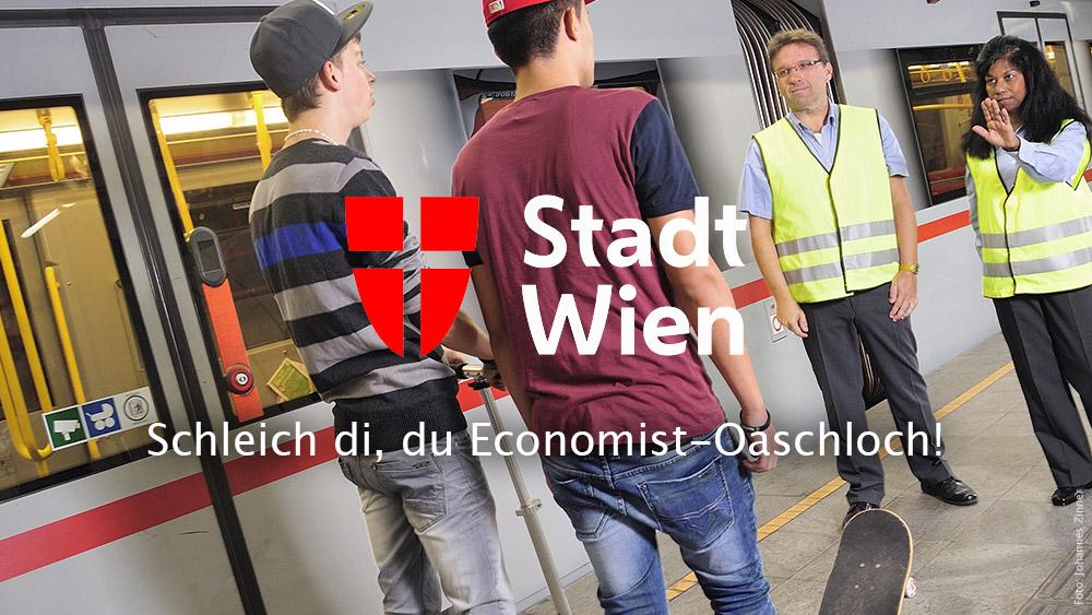 Schleich di, du Economist-Oaschloch